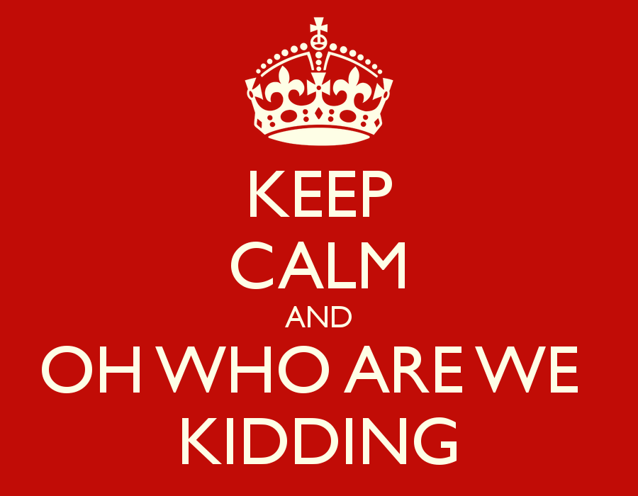 keep calm and oh who are we kidding 3 - Stress, wat moet je ermee?!
