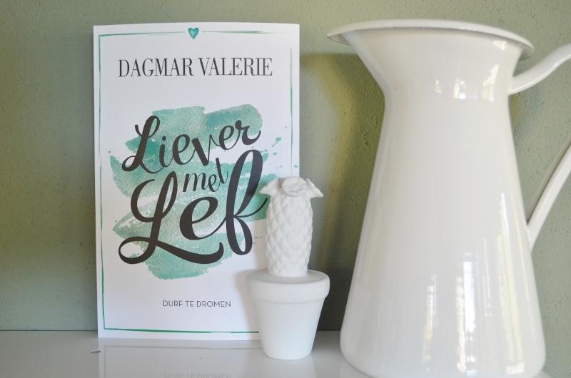 Sterker door Liever met Lef van By Dagmar Valerie