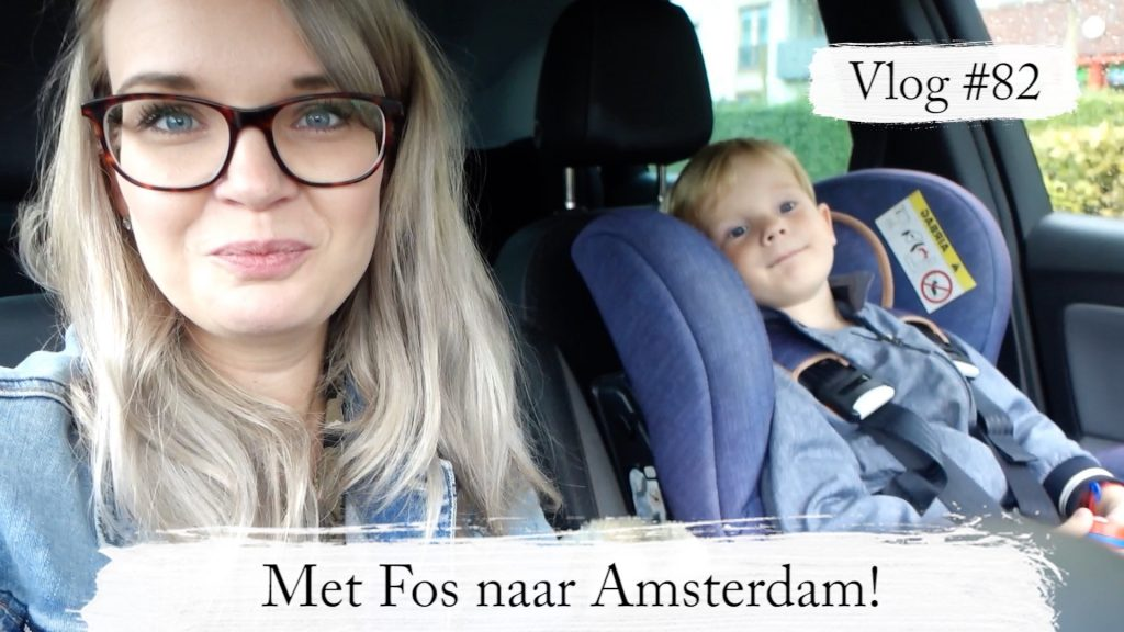 Vlog #82: Met Fos naar Amsterdam & dit moet ik écht even kwijt! - Elisejoanne.nl