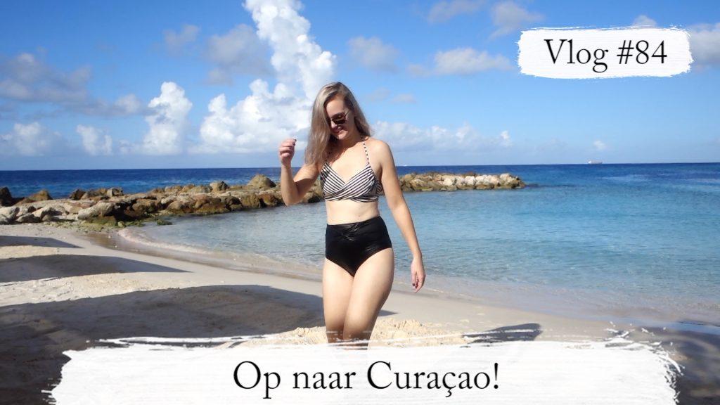 Vlog #84: Op naar Curacao & Hazel begint te lopen!