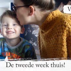 Vlog #90: De tweede week thuis; zo houden wij de kinderen & onszelf bezig!